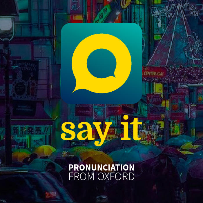 SAY IT BY OXFOR UNIVERSITY PRESS